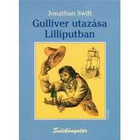 Jonathan Swift Gulliver utazásai Lilliputban (Jonathan Swift)