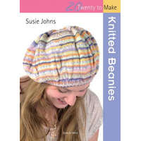 20 to Knit: Knitted Beanies – Susie Johns