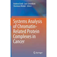 Systems Analysis of Chromatin-Related Protein Complexes in Cancer – Andrew Emili,Jack Greenblatt,Shoshana Wodak