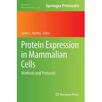 Protein Expression in Mammalian Cells – James L. Hartley