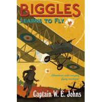 Biggles Learns to Fly – W E Johns