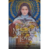 33 Days To Merciful Love A Do It Yourse – Father Michael Gaitley