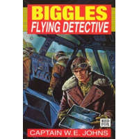Biggles-Flying Detective – W E Johns