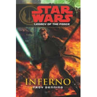 Star Wars: Legacy of the Force VI - Inferno – Troy Denning