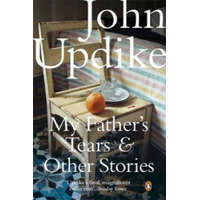 My Father's Tears and Other Stories – John Updike