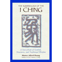 Numerology of the I Ching – Alfred Huang
