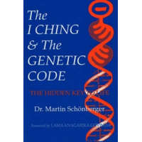 I Ching & the Genetic Code – Martin Schonberger