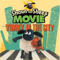 Shaun the Sheep Movie - Timmy in the City – Aardman Animations Ltd