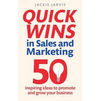 Quick Wins in Sales and Marketing – Jackie Jarvis
