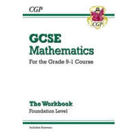 GCSE Maths Workbook: Foundation - for the Grade 9-1 Course (includes Answers) – CGP Books
