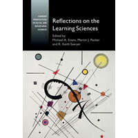 Reflections on the Learning Sciences – Michael A. Evans,Martin J. Packer,R. Keith Sawyer