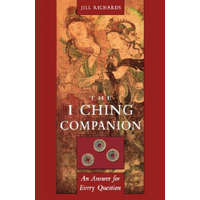 I Ching Companion: An Answer to Every Question – Jill Richards