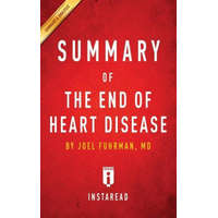 Summary of The End of Heart Disease by Joel Fuhrman Includes Analysis – Instaread Summaries