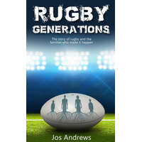 Rugby Generations – Jos Andrews