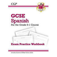 GCSE Spanish Exam Practice Workbook - for the Grade 9-1 Course (includes Answers) – CGP Books
