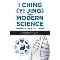 I Ching (Yi Jing) and Modern Science – M.D. FACOG CHEN