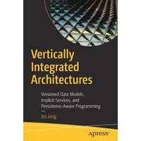 Vertically Integrated Architectures – Jos Jong