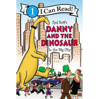 Danny and the Dinosaur in the Big City – Syd Hoff,Syd Hoff