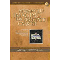 Advanced Imaging for Prostate Cancer: A Primer on 3D Color-Flow Power Doppler Ultrasound, Multiparametric MRI and CT Fusion Techniques – Michael J Dattoli M D