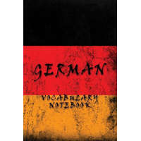 German Vocabulary Notebook: 120 Lined Pages with 2 Columns 6 X 9 Inches Perfect for Learning New Language – Regis Notebook